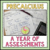 PreCalculus Curriculum A Year of Assessments