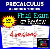 PreCalculus Final Exam or Review Editable