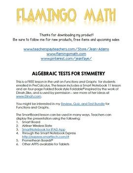 PreCalculus: Algebraic Tests For Symmetry FREEBIE