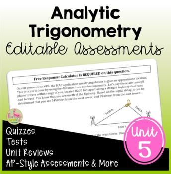 Analytic Trigonometry Assessments (PreCalculus - Unit 5)