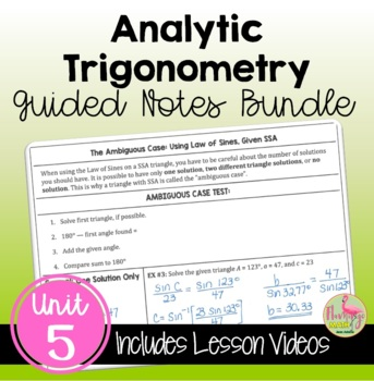 Analytic Trigonometry Guided Notes (PreCalculus - Unit 5)