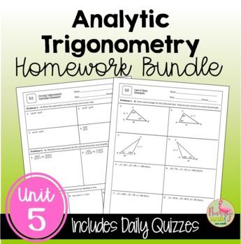 PreCalculus Analytic Trigonometry Homework Bundle