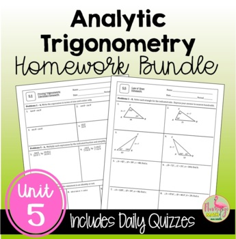 PreCalculus: Analytic Trigonometry Homework Bundle