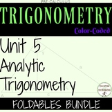 Analytic Trigonometry Notes Bundle Unit 5 PreCalculus