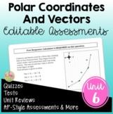 Applications of Trigonometry Assessments (PreCalculus - Unit 6)