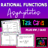 Rational Functions Graphing and Asymptotes Task Cards Plus HW Distance Learning
