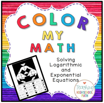 PreCalculus Color My Math Solving Exponential and Logarith