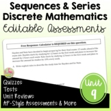 Sequences and Series Assessments (PreCalculus - Unit 9)