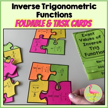 PreCalculus: Exact Values of Inverse Trig Functions Foldable and Task Cards