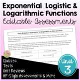 Exponential and Logarithmic Functions Assessments (PreCalc