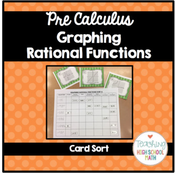 PreCalculus Graphing Rational Functions Card Sort