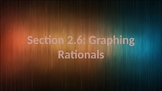 PreCalculus: Graphing Rationals