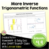 More Inverse Trigonometric Functions (PreCalculus - Unit 4)