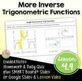 More Inverse Trigonometric Functions (PreCalculus - Unit 4)