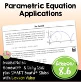Parametric Equations Applications (PreCalculus - Unit 6)