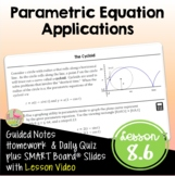 Parametric Equation Applications with Lesson Video (Unit 8)