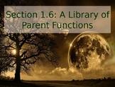 PreCalculus: Parent Functions