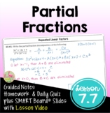 Partial Fractions with Lesson Video (Unit 7)