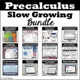 Precalculus SLOW GROWING BUNDLE