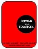 PreCalculus Solving Trigonometric Equations Quiz and Task Cards