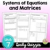 Systems and Matrices Daily Quizzes (PreCalculus - Unit 7)