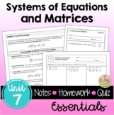 Systems and Matrices Essentials with Lesson Videos (Unit 7)