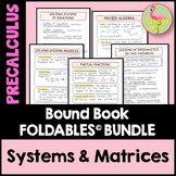 Systems and Matrices Unit FOLDABLES™ (PreCalculus - Unit 7)