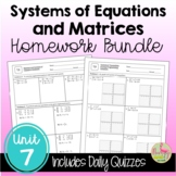 Systems and Matrices Homework (PreCalculus - Unit 7)