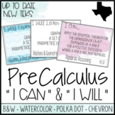 """PreCalculus TEKS  - """"I Can"""" Statements / """"I Will Learn To"""" Posters"""