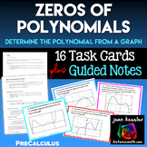 Zeros of Polynomial Functions Task Cards plus Guided Notes PreCalculus
