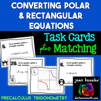 PreCalculus Trig Polar to Rectangular Equations Task Cards & More