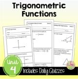 Trigonometric Functions Daily Quizzes (PreCalculus - Unit 4)