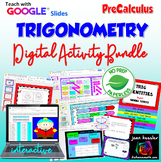 PreCalculus Trigonometry Bundle of Interactive Activities with GOOGLE Slides™