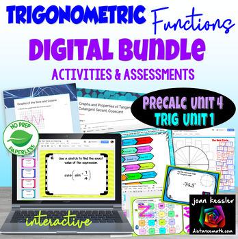 PreCalculus Unit 4 Trig Functions Digital Bundle Activities and Assessments