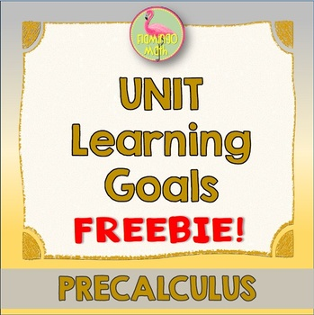 PreCalculus: Unit Learning Goals