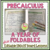 PreCalculus A Year of Foldables™ and SMART Board® Lessons