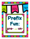PreFix Fun: Pre- and Un-