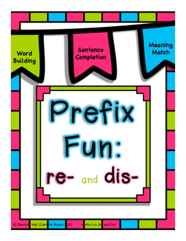 PreFix Fun: Re- and Dis-
