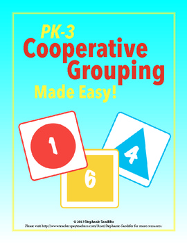 PreK - 3 Cooperative Grouping Made Easy