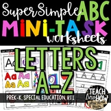 Super Simple ABC: Alphabet Letter Worksheets, NO PREP Differentiation