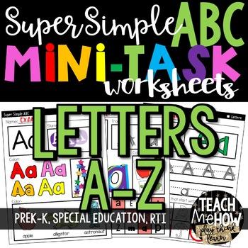Super Simple ABC: Alphabet Letter Worksheets, NO PREP Differentiation
