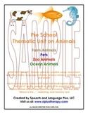 PreK Animal Thematic Unit