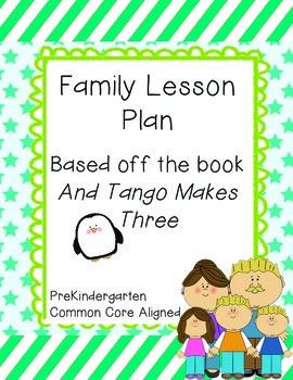 PreK Family Lesson Plan (Based on And Tango Makes Three)