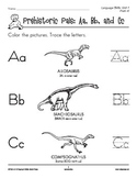 PreK-K Language Arts Unit 1: Prehistoric Pals ABC Alphabet Skills