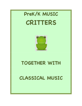 PreK/K Music: Critters Together with Classical Music
