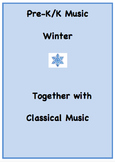 PreK/K Music: Winter Together with Classical Music