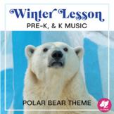 PreK Winter Music and Movement Lesson - Polar Bear Theme!