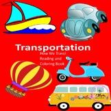 PreK, Kindergarten, grade 1 Emergent reader, transportatio
