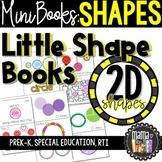 Math Mini Books: Shapes, Geometry, 2D Shapes (PreK Special Ed RTI)