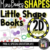 Math Mini Books: Shapes, Geometry, 2D Shapes (PreK Special